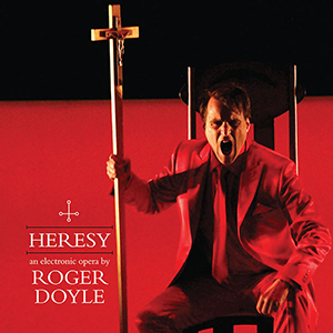 Recordings Doyle Heresy Cover 918